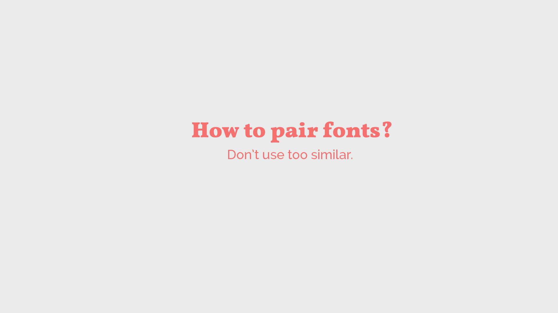 typography how to pair fonts