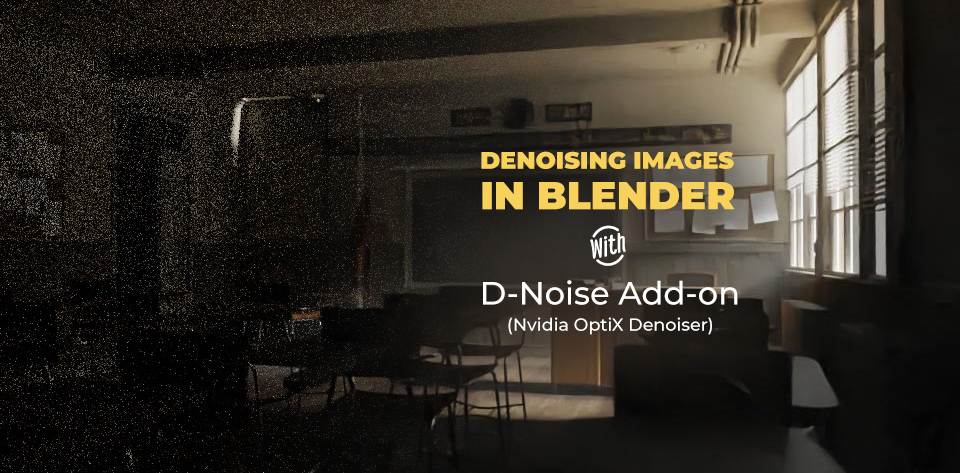 How to Denoise Images in Blender - Free D-Noise Add-on